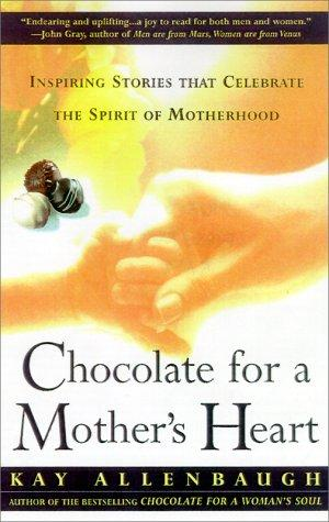 Download Chocolate for a Mother's Heart