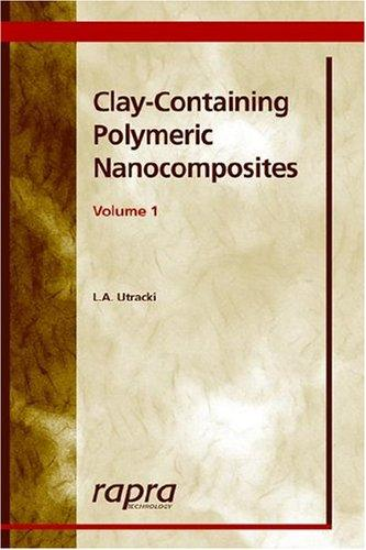 Download Clay-Containing Polymeric Nanocomposites