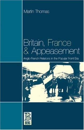 Download Britain, France and Appeasement