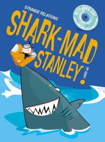 Download Shark Mad Stanley (Strange Relations)