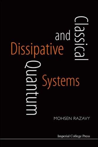 Download Classical And Quantum Dissipative Systems