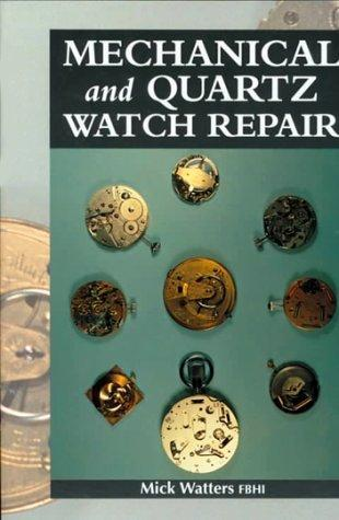 Download Mechanical and Quartz Watch Repair