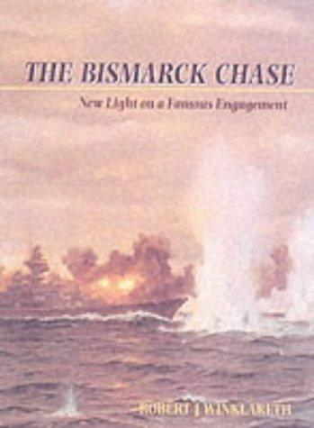 """The """"Bismarck"""" Chase"""