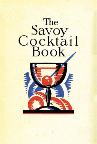 The Savoy Cocktail Book, Craddock, Harry