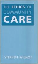 The Ethics of Community Care