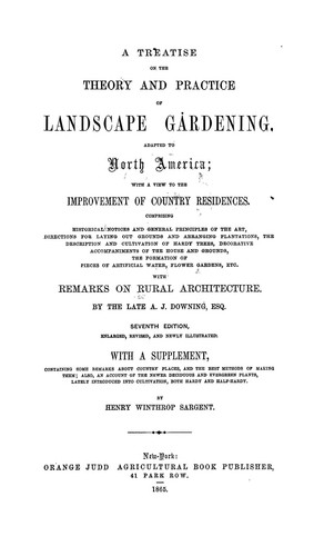 Download A treatise on the theory and practice of landscape gardening, adapted to North America