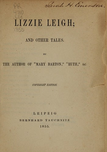 Lizzie Leigh, and other tales by Elizabeth Cleghorn Gaskell