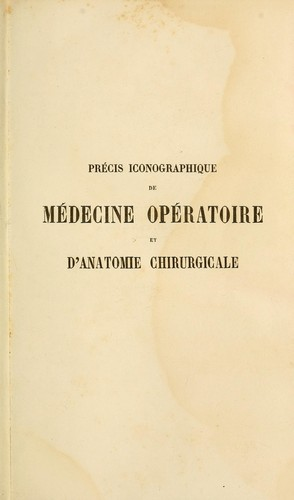 Download Précis iconographique de médecine opératoire et d'anatomie chirurgicale