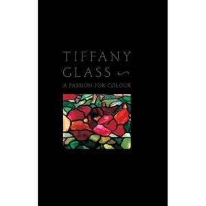 Tiffany Glass by Rosalind M. Pepall