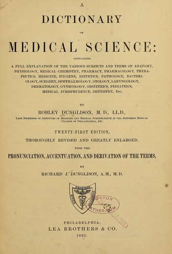 A dictionary of medical science …