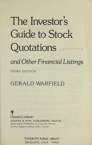 The Investor's Guide to Stock Quotations and Other Financial Listings