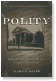 Polity by Mark Dever