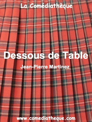 Dessous de Table by Jean-Pierre Martinez