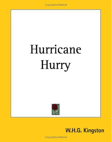 Hurricane Hurry by W. H. G. Kingston