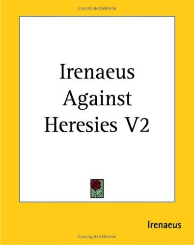 Download Irenaeus Against Heresies