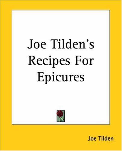 Download Joe Tilden's Recipes For Epicures