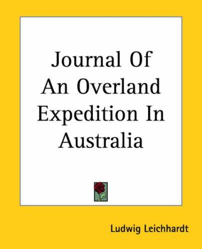 Download Journal Of An Overland Expedition In Australia