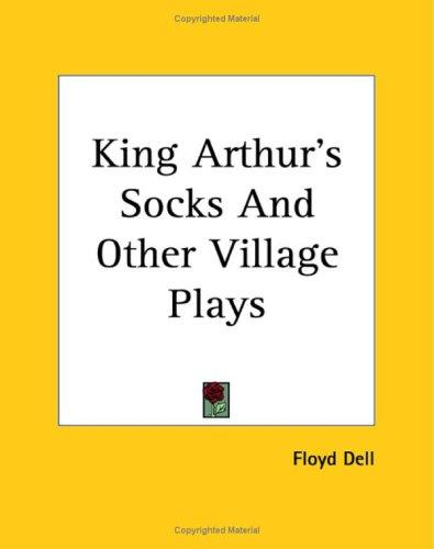 Download King Arthur's Socks And Other Village Plays