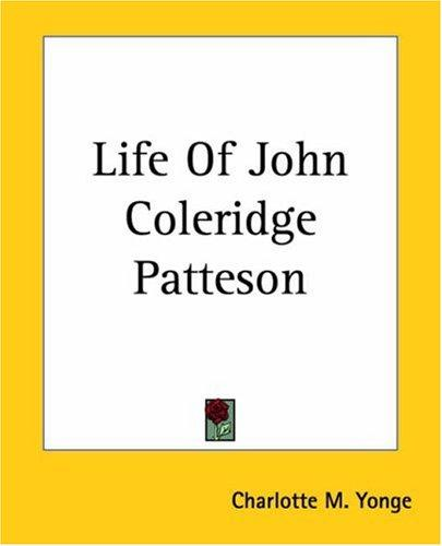 Download Life Of John Coleridge Patteson