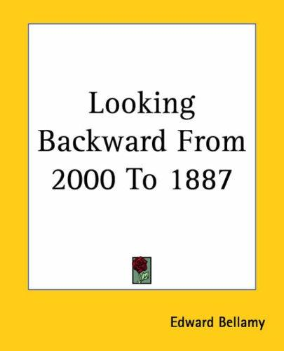 Download Looking Backward From 2000 To 1887