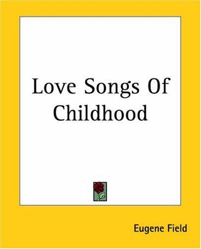 Download Love Songs Of Childhood
