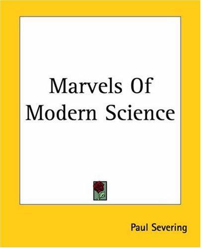 Download Marvels Of Modern Science