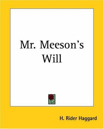 Mr. Meeson's Will