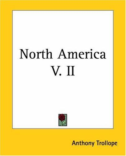 North America by Anthony Trollope