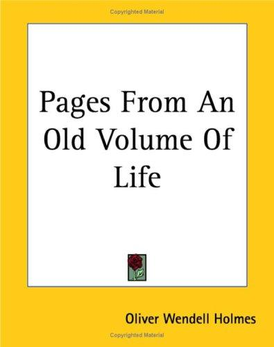 Pages From An Old Volume Of Life