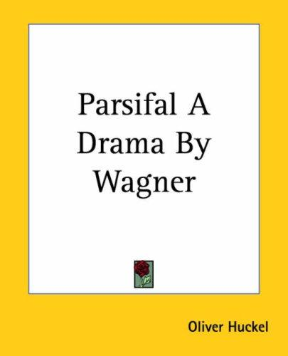 Download Parsifal A Drama By Wagner