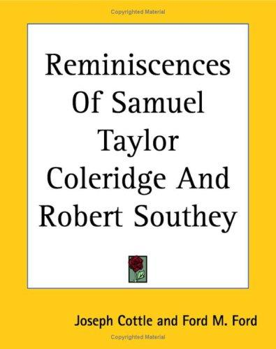 Download Reminiscences Of Samuel Taylor Coleridge And Robert Southey