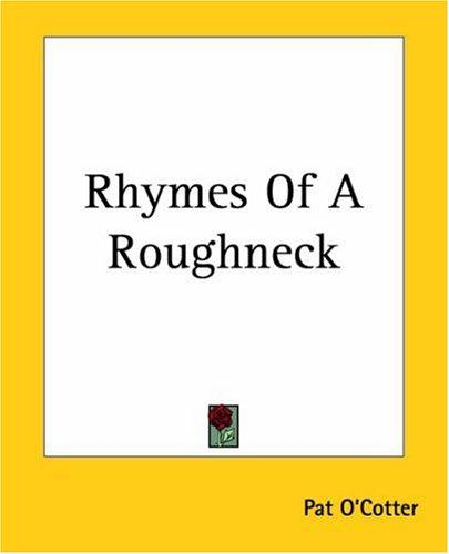 Download Rhymes Of A Roughneck