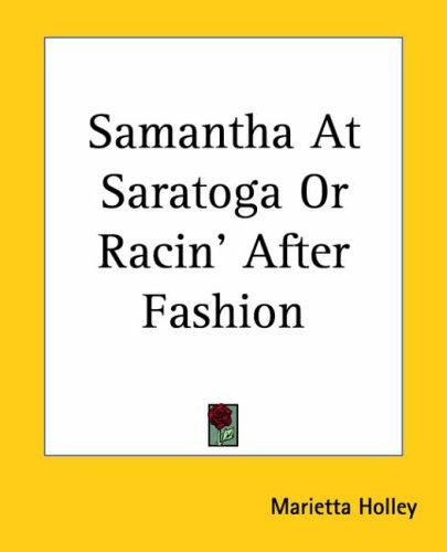 Samantha At Saratoga Or Racin' After Fashion