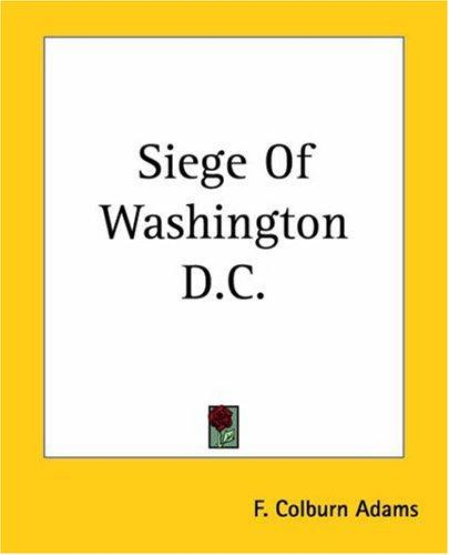 Siege Of Washington D.c.
