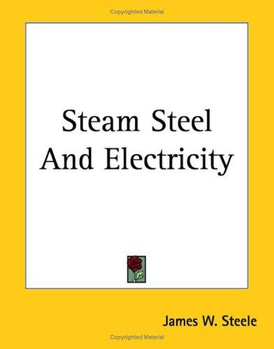 Download Steam Steel And Electricity