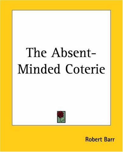 Download The Absent-minded Coterie
