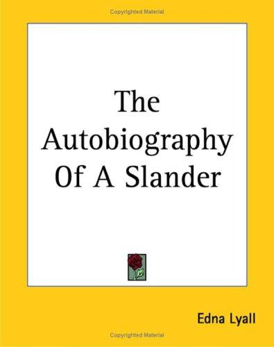 Download The Autobiography Of A Slander