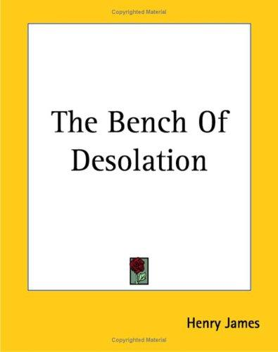 Download The Bench Of Desolation