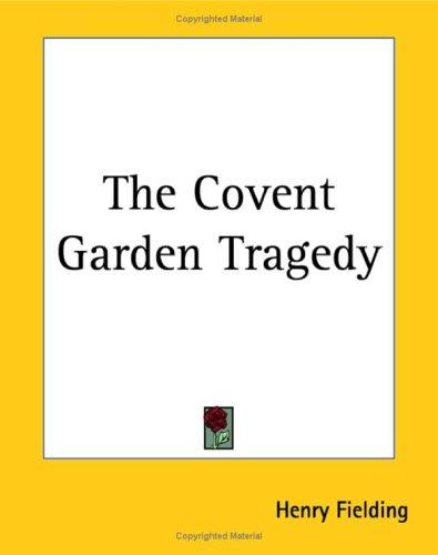 Download The Covent Garden Tragedy