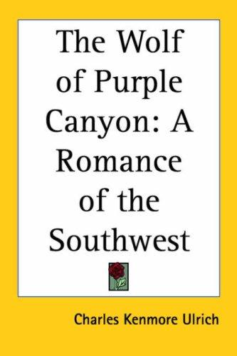 The Wolf of Purple Canyon