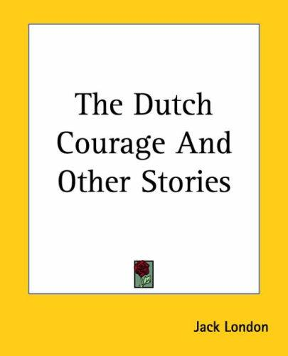 Download The Dutch Courage And Other Stories