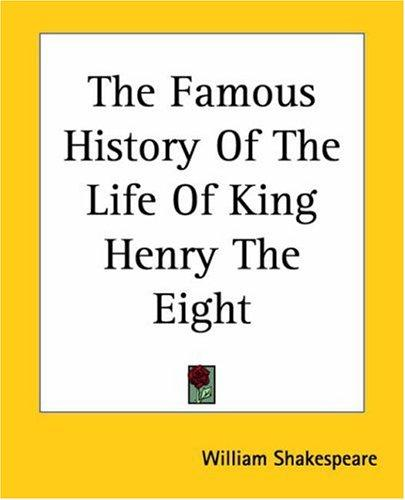 Download The Famous History Of The Life Of King Henry The Eight