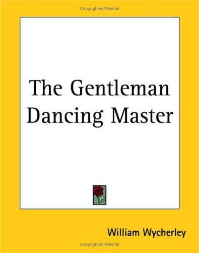 The Gentleman Dancing Master