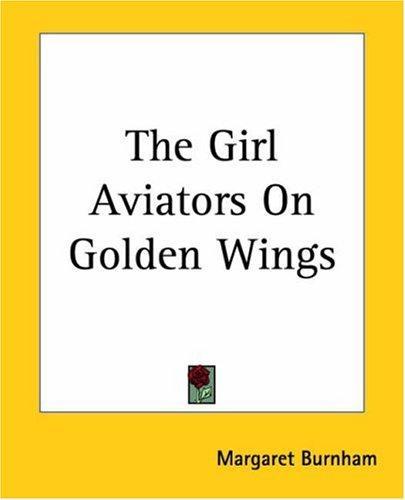 Download The Girl Aviators On Golden Wings