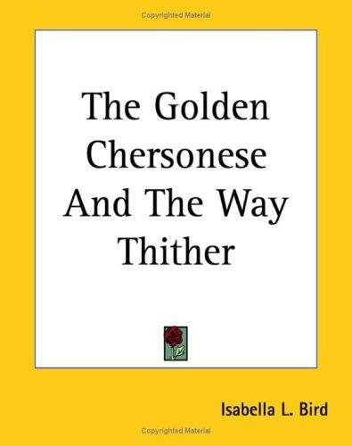 Download The Golden Chersonese And the Way Thither