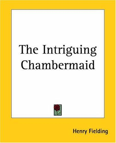 The Intriguing Chambermaid
