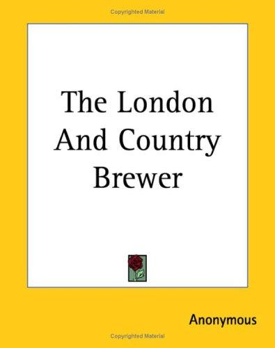 Download The London And Country Brewer