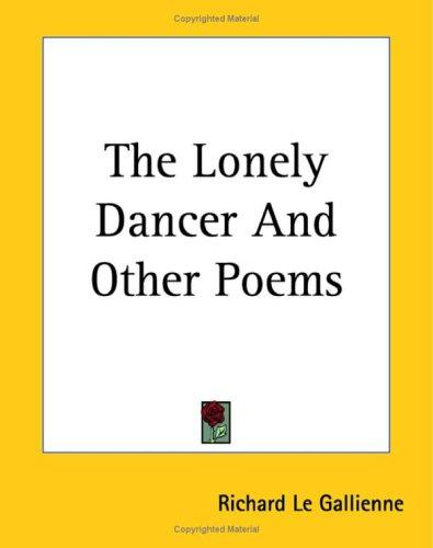 The Lonely Dancer And Other Poems