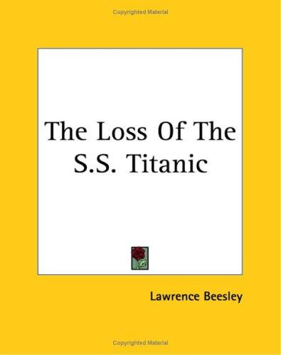 Download The Loss Of The S.s. Titanic