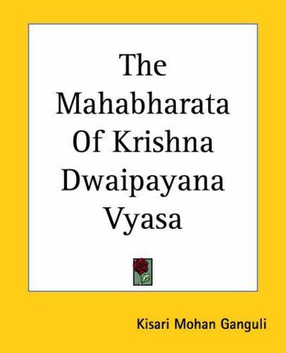 Download The Mahabharata Of Krishna Dwaipayana Vyasa